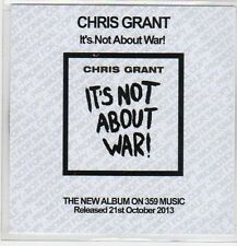 (EP735) Chris Grant, It's Not About War! - 2013 DJ CD