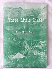 Three Little Lines by Josie Moore Crum Softcover Colorado Railroad History w/map