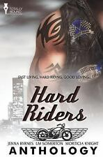 Hard Riders by L. M. Somerton, Morticia Knight and Jenna Byrnes (2014,...