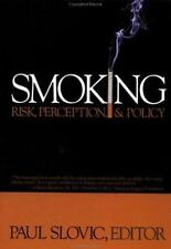 Smoking: Risk, Perception, and Policy  Paperback