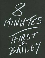David Bailey: 8 Minutes: Hirst and Bailey by Damien Hirst, David Bailey (Hardbac