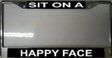 Sit On A Happy Face License Plate Frame