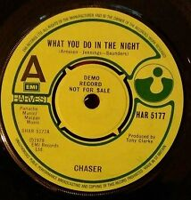 "CHASER ""WHAT YOU DO IN THE NIGHT"" RARE 7"" DEMO UK 1979 ORIG. HAR 5177"