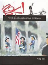 BOK!: The 9.11 Crisis in Political Cartoons Humor by Chip Bok