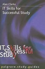 IT Skills for Successful Study (Palgrave Study Guides)
