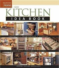 Taunton Home Idea Bks.: New Kitchen Idea Book by Joanne Keller Bouknight and Hea