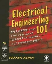 Electrical Engineering 101: Everything You Should Have Learned in School but Pro