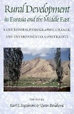 Rural Development in Eurasia and the Middle East: Land Reform, Demogra-ExLibrary