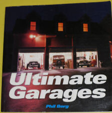 Ultimate Garages – Famous Car Collector's Spaces 2006 Phil Berg Great Photos See