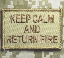 KEEP CALM AND RETURN FIRE TACTICAL COMBAT USA ARMY US DESERT VELCRO MORALE PATCH