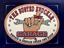Busted Knuckle Garage Repair & Despair TIN SIGN Funny Vtg Metal Wall Decor