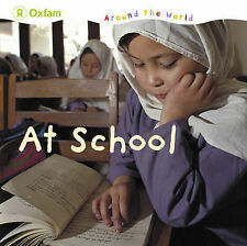 Oxfam At School by Oxfam ( Author ) ON Jul-01-2010, Hardback Very Good Book