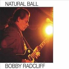 Bobby Radcliff-Natural Ball CD NEW