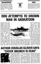 DOG ATTEMPTS TO DROWN MAN IN SASKATOON NEW PAPERBACK BOOK