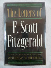 THE LETTERS OF F. SCOTT FITZGERALD Edited by Andrew Turnbull Scribner's Sons