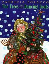 The Trees of the Dancing Goats by Patricia Polacco (1996, Picture Book)