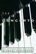 The Concerto: A Listener's Guide by Michael P. Steinberg (Hardback, 1998)