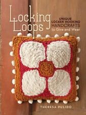 NEW Locking Loops by Theresa Pulido Paperback Book (English)
