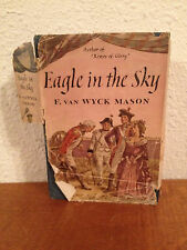 Vintage 1948 Book Eagle In The Sky by Francis Wyck Mason