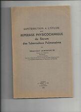 Contribution à l'étude du repérage physicochimique du sérum des tuberculeux ...