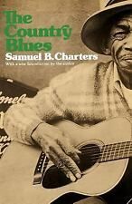 Country Blues by Samuel B. Charters (1975, Paperback, Reprint)