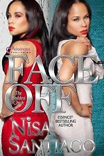 Face Off (The Baddest Chick) Part 4 by Santiago, Nisa