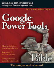 NEW BOOK Google Power Tools Bible by Roderico DeLeon, Ted Coombs (Paperback)