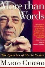 More Than Words: The Speeches of Mario Cuomo, Cuomo, Mario, Acceptable Book