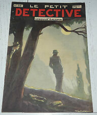 N°58 LE PETIT DETECTIVE ARNOULD GALOPIN 1930 ILLUSTRATIONS MAITREJEAN