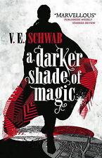 A Darker Shade of Magic, V. E. Schwab, New