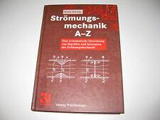 Strömungsmechanik A-Z von Heinz Herwig (2004)