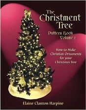 The Christment Tree : How to Make Christian Ornaments for Your Christmas Tree...