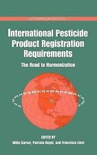 ACS Symposium Ser.: International Pesticide Product Registration Requirements...