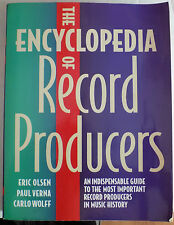 livre book ENCYCLOPEDIA OF RECORD PRODUCERS - OLSEN VERNA WOLFF