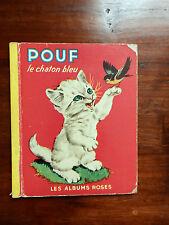 POUF LE CHATON BLEU EDT 1952 LES ALBUMS ROSES