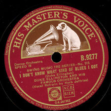 DUKE ELLINGTON &  ORCH. I don't know what kind of Blues I got/Are you...    X317