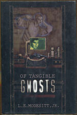 Of Tangible Ghosts by L. E., Jr. Modesitt, Jr.-First Edition/Dust Jacket-1994