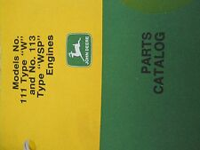 John Deere Parts Catalog Model No 111 Type W and Type WSP Engines