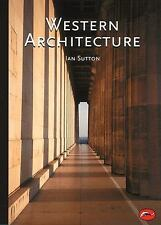 Western Architecture: A Survey from Ancient Greece to the Present (World of Art