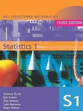 MEI Statistics 1 by Roger Porkess, Anthony Eccles, Liam Hennessey, Alan...