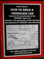 HOW TO BUILD A FIBERGLASS VICTRESS SPORTS CAR design construct guide book manual
