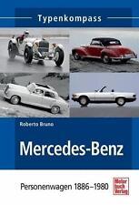 Mercedes-Benz -PKW 1886-1980 von Roberto Bruno (2014, Taschenbuch)