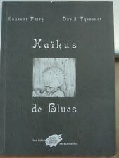 Haïkus de Blues, poésies illustrées de Laurent Patry et David Thévenet,