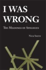 I Was Wrong: The Meanings of Apologies