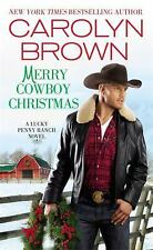 Merry Cowboy Christmas (Lucky Penny Ranch) by Brown, Carolyn