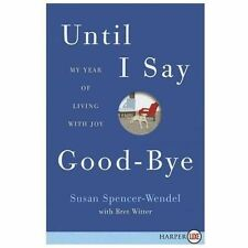 Until I Say Good-Bye LP: My Year of Living with Joy