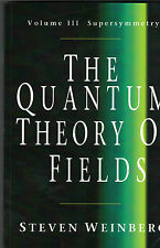 The Quantum Theory of Fields: Volume 3, Supersymmetry 9780521670555