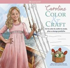 Caroline's Color & Craft (American Girls Caroline), , Good Book