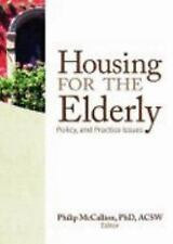 Housing for the Elderly: Policy and Practice Issues