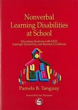 Nonverbal Learning Disabilities at School: Educating Students With Nld, Asperge